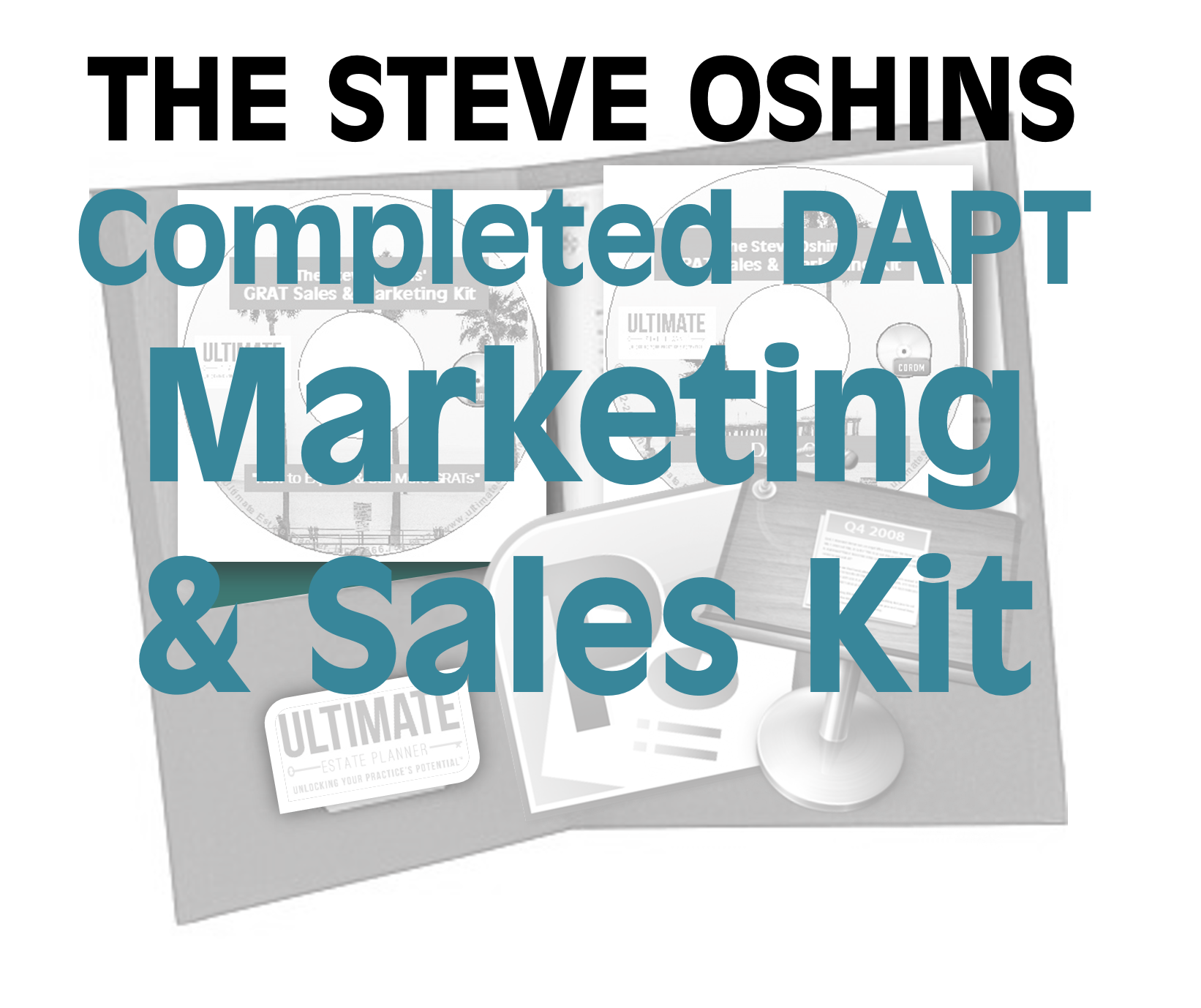 Marketing Sales: The 2012 Completed Gift DAPT Marketing & Sales Kit