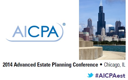 aicpa-2014-advanced-estate-planning-conference-chicago