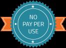 No Pay Per Use