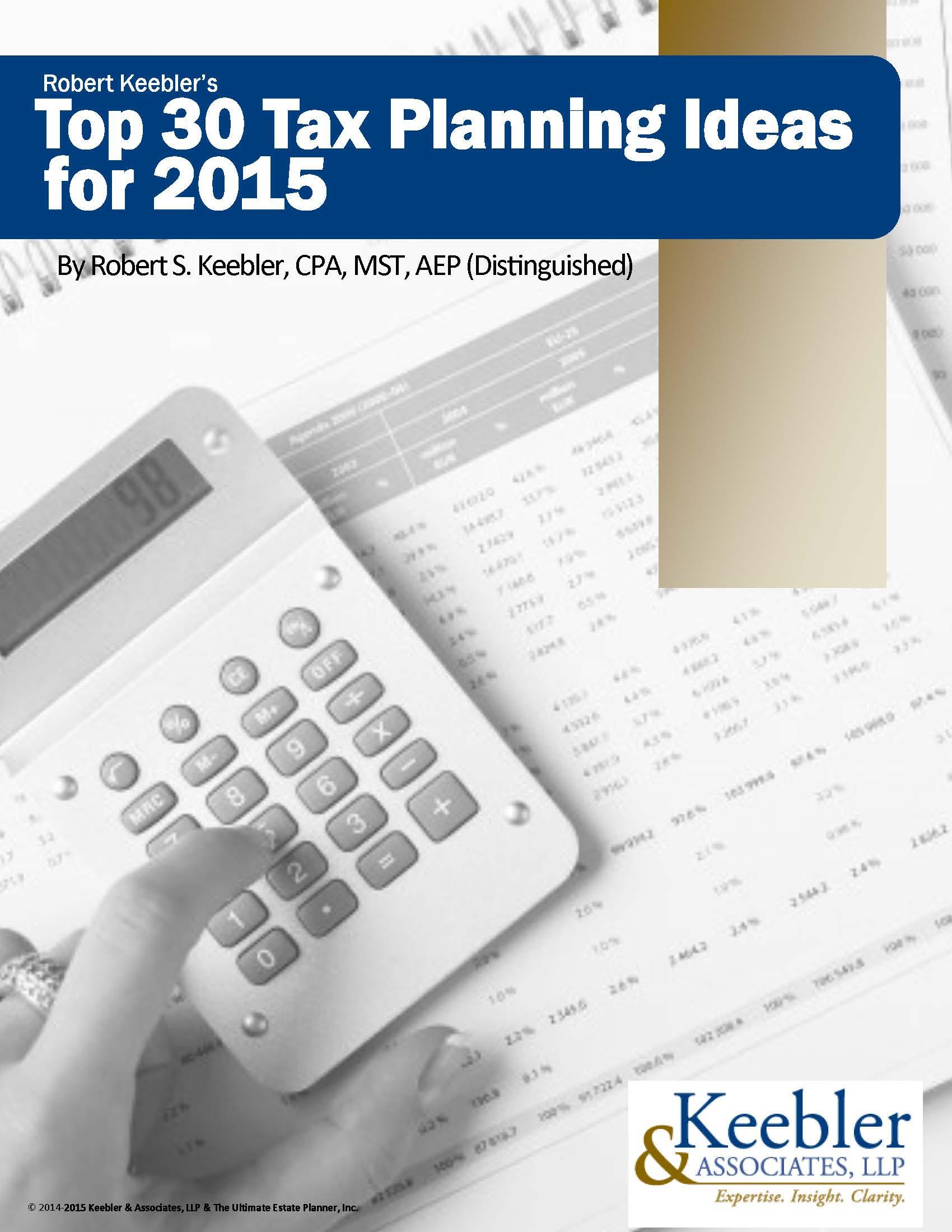 Robert-Keeblers-Top-30-Tax-Planning-Ideas-2015